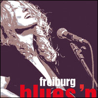 BLUES GOES ON! FREIBURG BLUES'N ROOTS FESTIVAL 2016